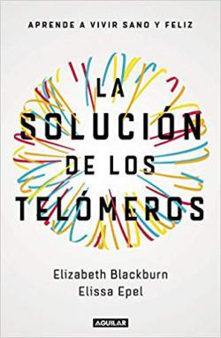 Portada del libro La solución de los telómeros