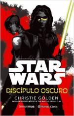 Portada del libro Star Wars Discípulo oscuro (novela)