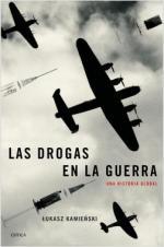 Portada del libro Las drogas en la guerra: Una historia global
