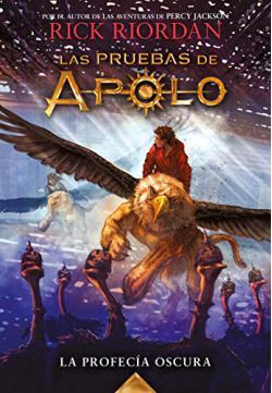 Portada del libro La profecía oscura (Las pruebas de Apolo 2)