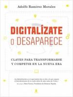Portada del libro Digitalízate o desaparece