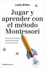 Portada del libro Jugar y aprender con el método Montessori
