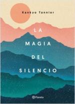 Portada del libro La magia del silencio