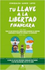 Portada del libro Tu llave a la libertad financiera