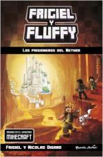 Portada del libro Minecraft. Frigiel y Fluffy. Los prisioneros del Nether
