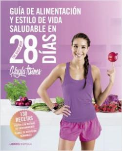 Portada del libro Guía de alimentación y estilo de vida saludable en 28 días