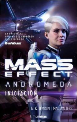 Portada del libro Mass Effect Andrómeda.Iniciación
