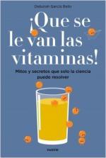 Portada del libro ¡Que se le van las vitaminas!