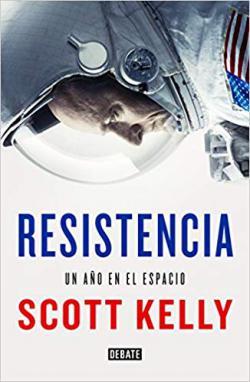 Portada del libro Resistencia. Un año en el espacio