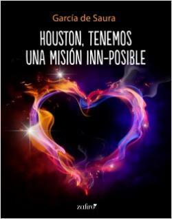 Portada del libro Houston, tenemos una misión inn-posible