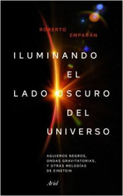 Portada del libro Iluminando el lado oscuro del universo