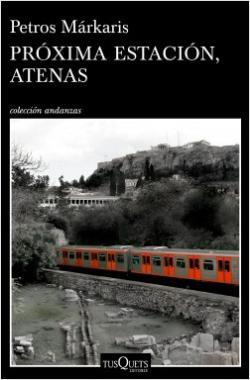 Portada del libro Próxima estación, Atenas