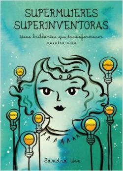 Portada del libro Supermujeres, superinventoras