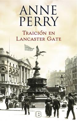 Portada del libro Traición en Lancaster Gate (Inspector Thomas Pitt 31)