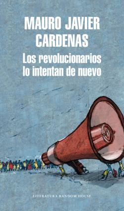 Portada del libro Los revolucionarios lo intentan de nuevo