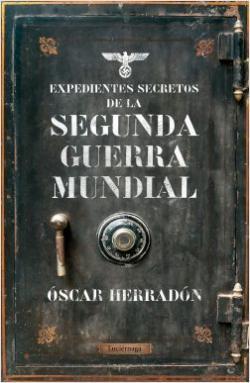 Portada del libro Expedientes secretos de la II Guerra Mundial