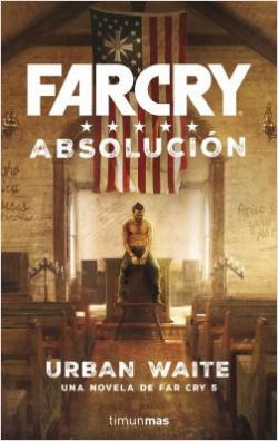 Portada del libro Far Cry. Absolución