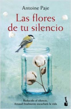 Portada del libro Las flores de tu silencio