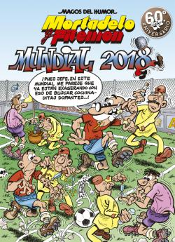 Portada del libro Mundial 2018 (Magos del Humor Mortadelo y Filemón)