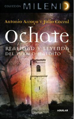 Portada del libro Ochate. Realidad y leyenda del pueblo maldito