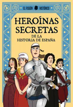 Portada del libro Heroínas secretas