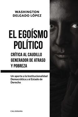 Portada del libro El egoísmo político