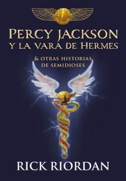 Portada del libro Percy Jackson y la vara de Hermes