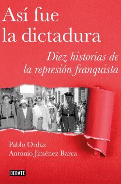Portada del libro Así fue la dictadura
