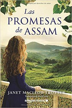 Portada del libro Las promesas de Assam. Aromas de té 2