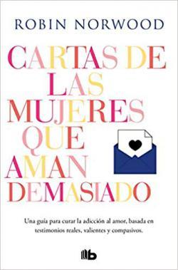 Portada del libro Cartas de las mujeres que aman demasiado