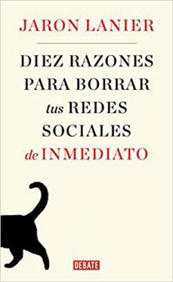 Portada del libro Diez razones para borrar tus redes sociales de inmediato