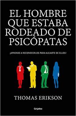 Portada del libro El hombre que estaba rodeado de psicópatas