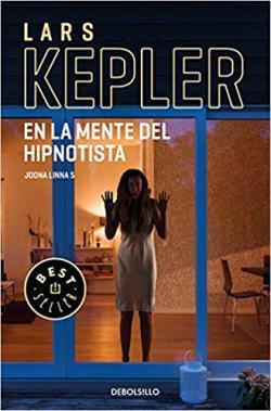 Portada del libro En la mente del hipnotista (Inspector Joona Linna 5)
