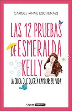 Portada del libro Las 12 pruebas de Esmeralda Kelly