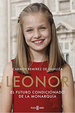 Portada del libro Leonor. El futuro condicionado de la monarquía