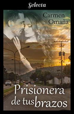Portada del libro Prisionera en tus brazos