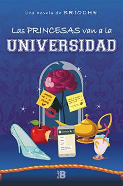 Portada del libro Las princesas van a la universidad