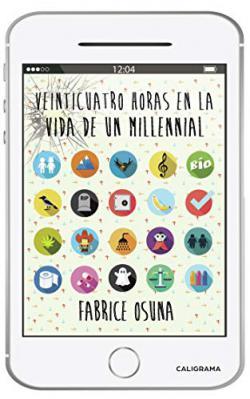 Portada del libro Veinticuatro horas en la vida de un millennial
