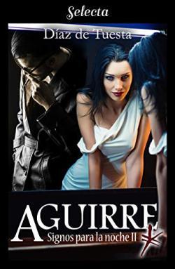 Portada del libro Aguirre (Signos para la noche 2)