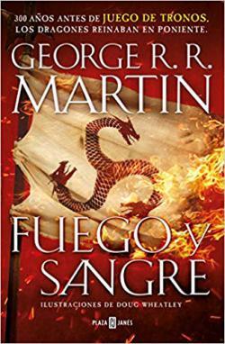 Portada del libro Fuego y Sangre (Canción de hielo y fuego)