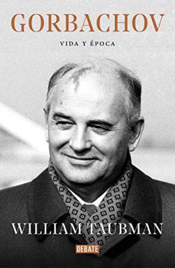 Portada del libro Gorbachov: Vida y época