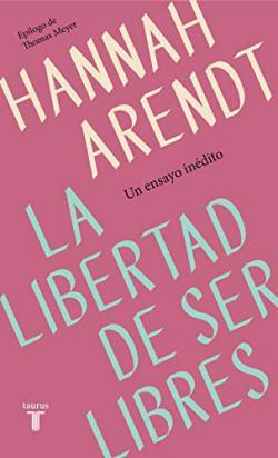 Portada del libro La libertad de ser libres