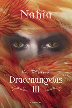 Portada del libro Nahia (Draconangelus 3)