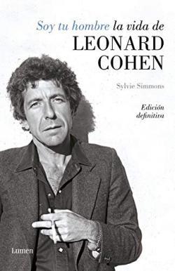 Portada del libro Soy tu hombre. La vida de Leonard Cohen