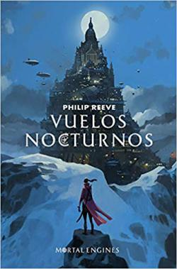 Portada del libro Vuelos nocturnos (Mortal Engines 0)