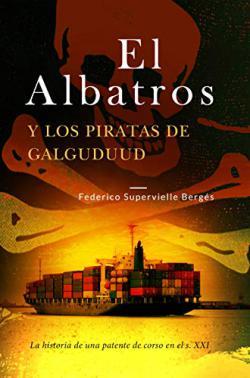 Portada del libro El Albatros y los piratas de Galguduud