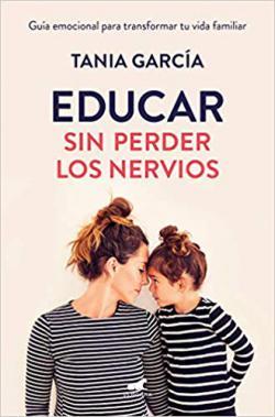 Portada del libro Educar sin perder los nervios