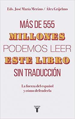 Portada del libro Más de 555 millones podemos leer este libro sin traducción