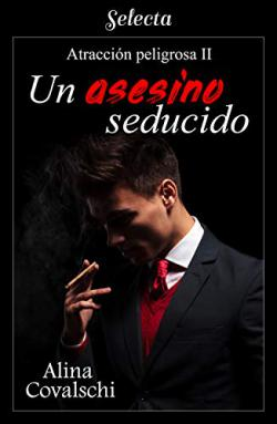 Portada del libro Un asesino seducido. Atracción peligrosa 2