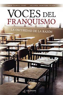 Portada del libro Voces del franquismo: La oscuridad de la razón